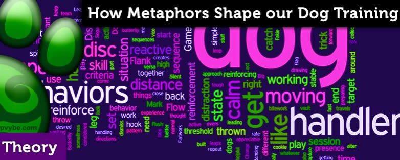 Metaphor and Understanding in Dog Training