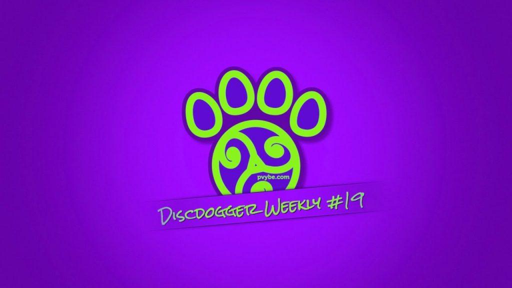 discdogger weekly #19